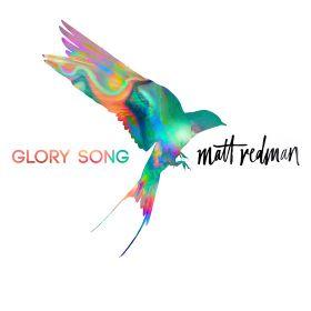matt-redman glory song