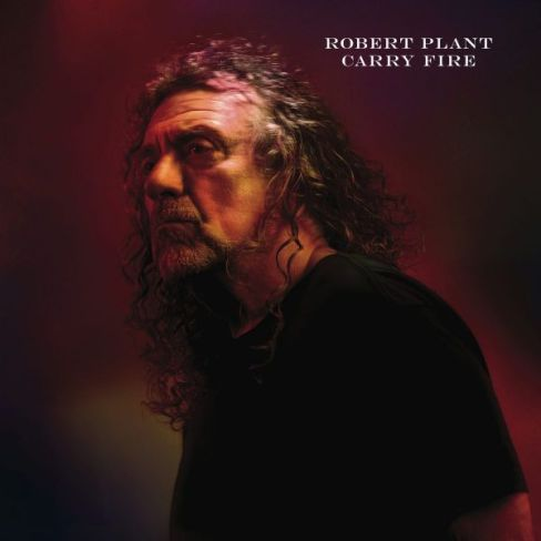 Robert-Plant-Carry-Fire-Cover 2017