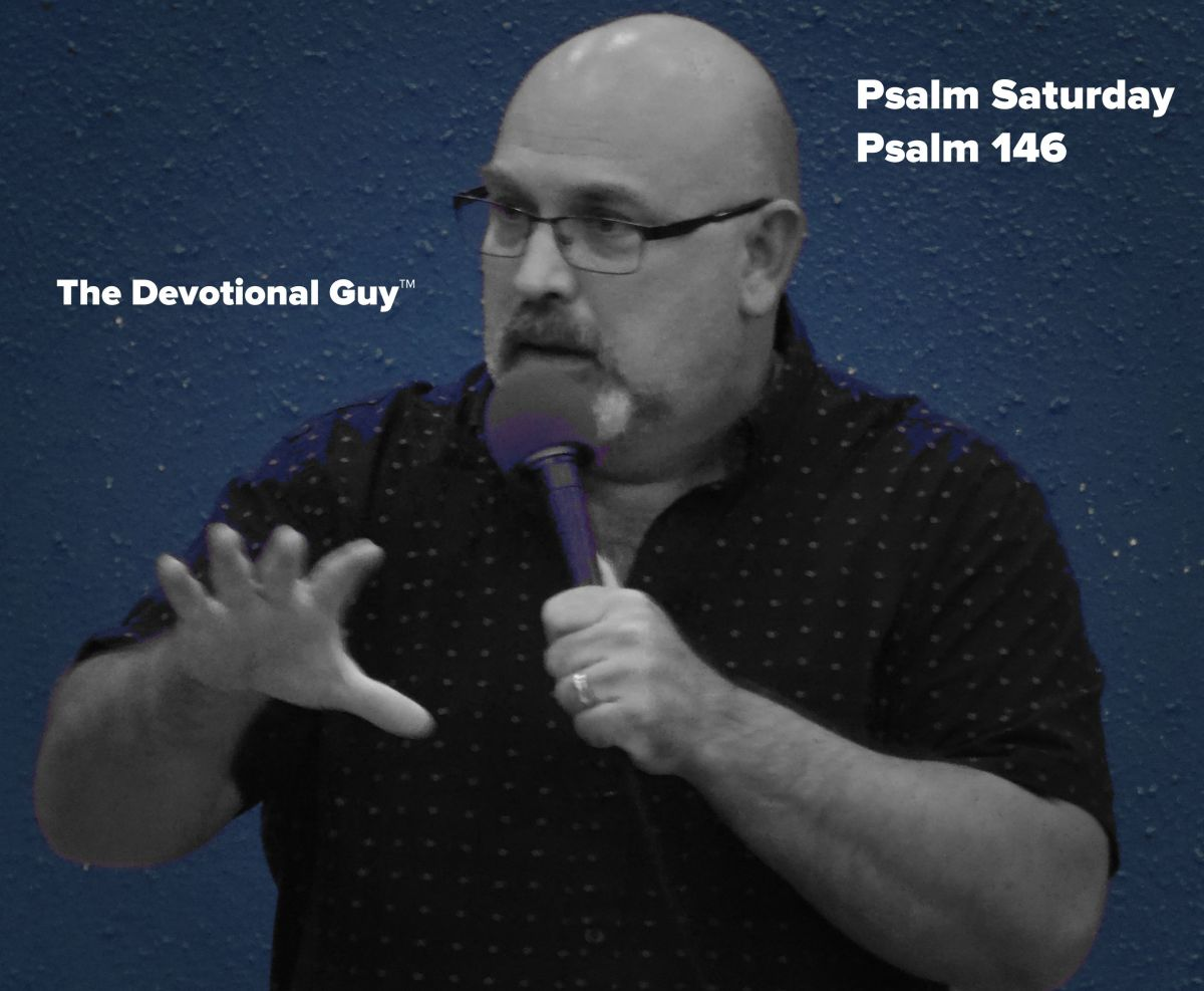 Psalm Saturday: Praise the Lord!