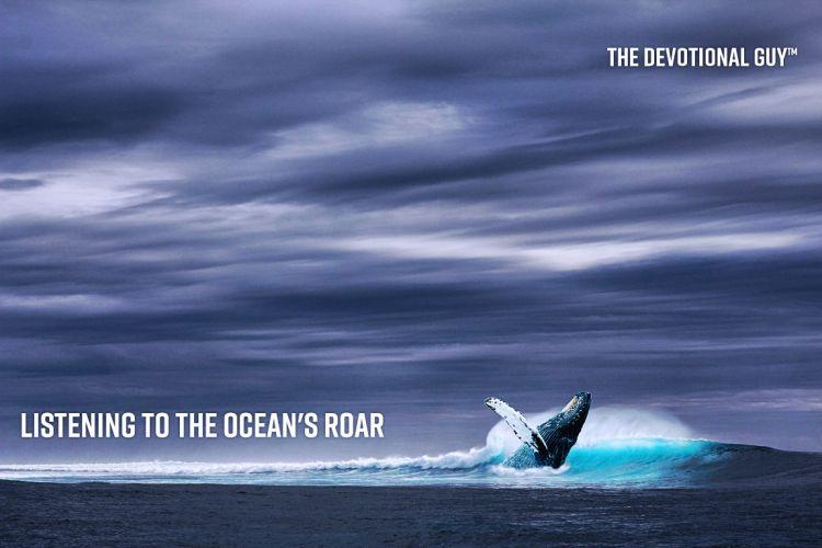oceans roar