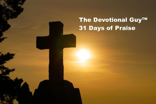 31 Days of Praise God is Holy