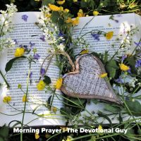 Morning Prayer 16 | Gentleness