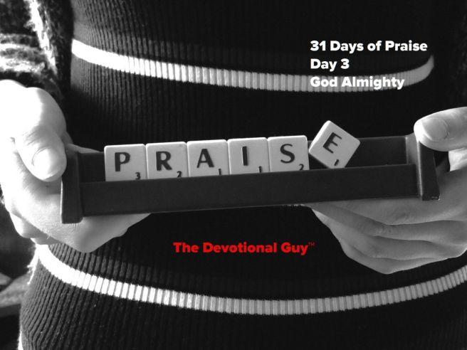 Praise Day 3