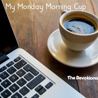 My Monday Morning Cup | By the Grace of God