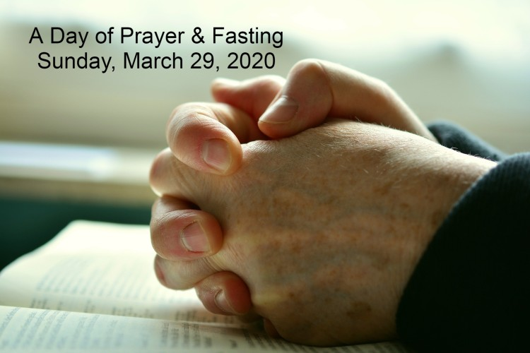 A Day of Prayer & Fasting 3292020